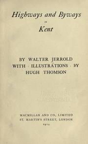 Cover of: Highways and byways in Kent