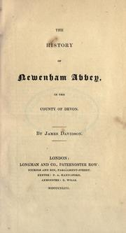 Cover of: The history of Newenham Abbey in the county of Devon