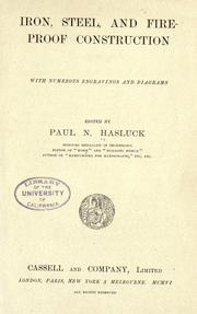 Cover of: Iron, steel, and fire-proof construction