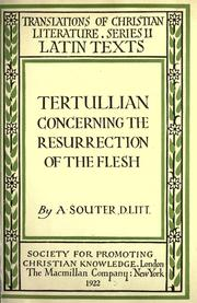 Cover of: ... Tertullian concerning the resurrection of the flesh