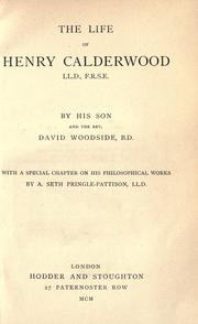Cover of: The life of Henry Calderwood, LL.D., F.R.S.E