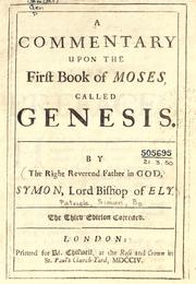 Cover of: A commentary upon the first book of Moses, called Genesis