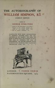 Cover of: The autobiography of William Simpson, R.I. (Crimean Simpson) Edited by George Eyre-Todd