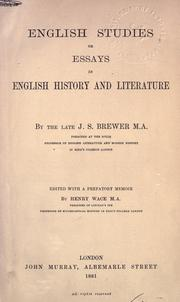 Cover of: English studies: or, Essays in English history and literature. Edited with a prefatory memoir by Henry Wace.