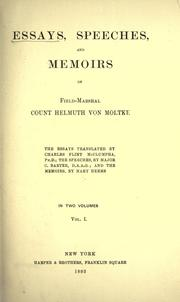 Cover of: Essays, speeches, and memoirs of Field-Marshal Count Helmuth von Moltke
