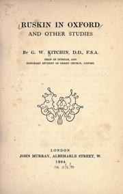 Cover of: Ruskin in Oxford: and other studies
