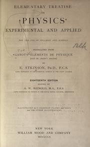 Cover of: Elementary treatise on physics, experimental and applied