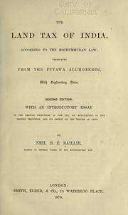 Cover of: The land tax of India, according to the Moohummudan law