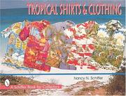 Cover of: Tropical shirts & clothing