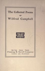 Cover of: The collected poems of Wilfred Campbell