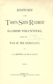 Cover of: History of the Thirty-sixth Regiment Illinois Volunteers, during the War of the Rebellion