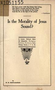 Cover of: Is the morality of Jesus sound?