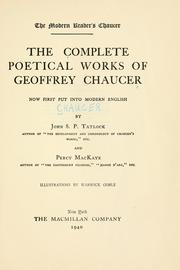 Cover of: The complete poetical works of Geoffrey Chaucer: now first put into modern English