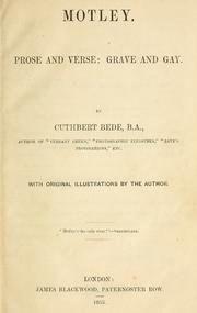 Cover of: Motley: Prose and verse: grave and gay