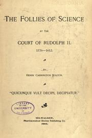 Cover of: The follies of science at the court of Rudolph II