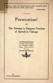 Cover of: Persecution!, or, The attempt to suppress freedom of speech in Chicago