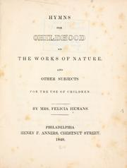 Cover of: Hymns for childhood on the works of nature, and other subjects: for the use of children