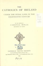 Cover of: The Catholics of Ireland under the penal laws in the eighteenth century