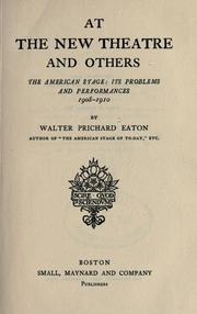 Cover of: At the New theatre and others, the American stage