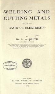 Cover of: Welding and cutting metals by aid of gases or electricity