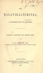 Cover of: The Málavikágnimitra: a Sanskrit play