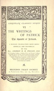 Cover of: The writings of Patrick, the apostle of Ireland