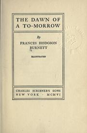 Cover of: The dawn of a to-morrow