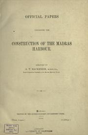 Cover of: Official papers concerning the construction of the Madras harbour