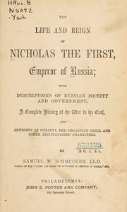 Cover of: The life and reign of Nicholas the First: Emperor of Russia ...