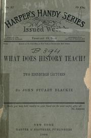 Cover of: What Does History Teach?: Two Edinburgh Lectures