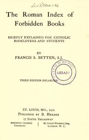 Cover of: The Roman index of forbidden books, briefly explained for Catholic booklovers and students