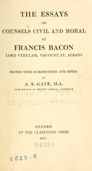 Cover of: The essays or counsels civil and moral of Francis Bacon Lord Verulam, Viscount St. Albans