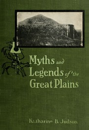 Cover of: Myths and legends of the Great Plains