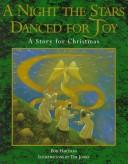 Cover of: A night the stars danced for joy