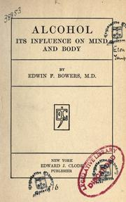 Cover of: Alcohol, its influence on mind and body