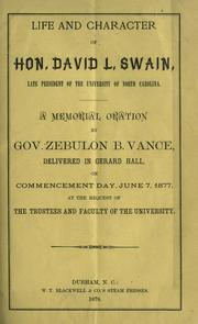 Cover of: Life and character of Hon. David L. Swain, late president of the University of North Carolina