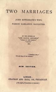 Cover of: Two marriages: John Bowerbank's wife: Parson Garland's daughter.