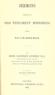 Cover of: Sermons chiefly on Old Testament histories from texts in the Sunday lessons