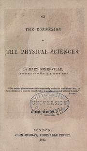 Cover of: On the connexion of the physical sciences