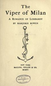Cover of: The viper of Milan: a romance of Lombardy