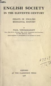 Cover of: English society in the eleventh century: essays in English mediaeval history.