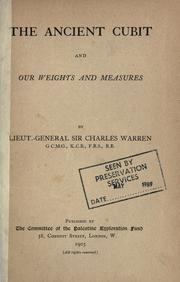 Cover of: The ancient cubit and our weights and measures