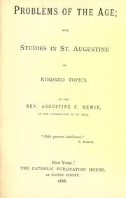 Cover of: Problems of the age: with Studies in St. Augustine on kindred topics