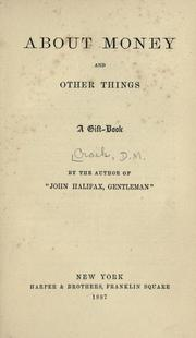 Cover of: About money and other things: a gift-book