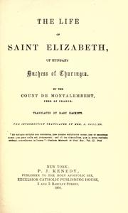 Cover of: The Life of Saint Elizabeth of Hungary: duchess of Thuringia