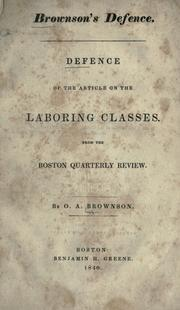 Cover of: Brownson's defence: defence of the article on the laboring classes from the Boston quarterly review