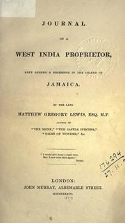 Cover of: Journal of a West India proprietor: kept during a residence in the island of Jamaica.