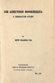 Cover of: Sir Ashutosh Mookherjea, a character study