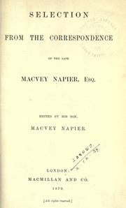 Cover of: Selection from the correspondence of the late Macvey Napier