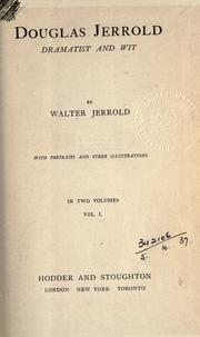 Cover of: Douglas Jerrold, dramatist and wit